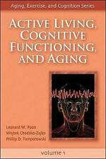 Active Living, Cognitive Functioning, and Aging (Aging, Exercise, and Cognition