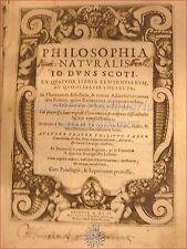 FABBRI, Filippo: PHILOSOPHIA NATURALIS Duns Scoto 1602 FILOSOFIA ARISTOTELE