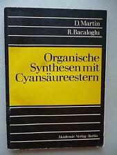 Organische Synthesen mit Cyansäureestern 1980 chemische Wissenschaften Chemie