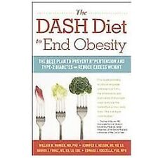 The DASH Diet to End Obesity: The Best Plan to Prevent Hypertension an-ExLibrary