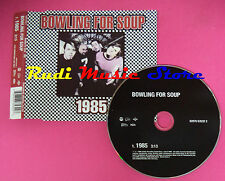 CD singolo Bowling For Soup 1985 82876 63532 2 PROMO 2004 no mc vhs dvd lp(S20