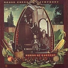 Words of Earnest by Goose Creek Symphony (CD, Mar-2000, Southern Music Dist.)