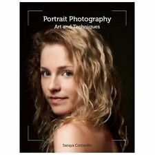 Portrait Photography: Art and Techniques, Cortaville, Saraya, New Books