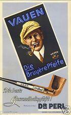 Vauen Pfeife Farbreklame ! von 1928 beidseitig Reklame Dr Perl Nürnberg Bruyere