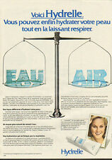 Publicité Advertising 1982 Hydrelle hydrate votre peau crème soin pour le visage