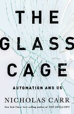 GLASS CAGE (9780393240764) - NICHOLAS CARR (HARDCOVER) NEW
