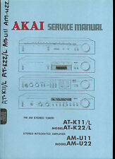 Factory Akai AT K11 22 L AM U 11 22  AM FM Stereo Tuner Amplier Service Manual