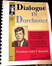 JFK OPERA KENNEDY OPERA VIETNAM War Walt Whitman Castro Bay of Pigs Boston Globe