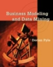 Business Modeling and Data Mining The Morgan Kaufmann Series in Data Management