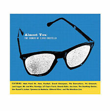 Various Artists, Almost You: The Songs of Elvis Costello, Excellent