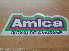 Vecchio adesivo AMICA AL CORSO VITTORIO EMANUELE negozio abbigliamento a Salerno
