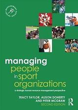 Managing People in Sport Organizations: A Strategic Human Resource Management Pe
