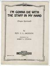 NEGRO SPIRITUAL Sheet Music 1926 I'm Gonna Die With The Staff In My Hand