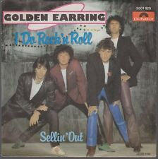 "7"" Golden Earring I Do Rock`n Roll / Sellin`Out 80`s Polydor"
