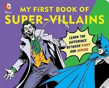 DC Super Heroes: My First Book of Super Villians : Learn the Difference...