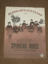 Blood Sweat & Tears Spinning wheel Sheet Music.1969.
