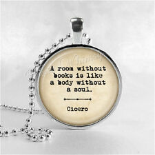 Literary QUOTE Pendant Necklace, A Room Without Books, Book Lover Gift, Bookworm