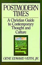 Turning Point Christian Worldview: Postmodern Times : A Christian Guide to Co...