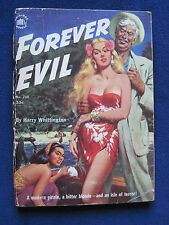 FOREVER EVIL by HARRY WHITTINGTON - VINTAGE PULP FICTION - First Edition