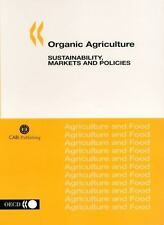 Organic Agriculture: Sustainability, Markets and Policies (Cabi Cabi)