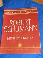 PARTITION ancien ROBERT SCHUMANN sheet musik HEINZ SCHÜNGELER das kleine konzert