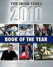 Peter Murtagh The Irish Times Book of the Year 2010 Very Good Book