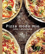 Pizza Modo Mio by John Lanzafame World Champion