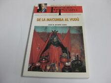 Libro De La Macumba Al Vudu - Jose M Reverte Coma