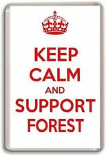 KEEP CALM AND SUPPORT FOREST, NOTTINGHAM FOREST FOOTBALL TEAM Fridge Magnet