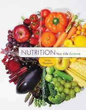 Nutrition : Your Life Science by Jennifer Turley and Joan Thompson (2015,...