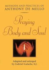 Praying Body and Soul: Methods and Practices of Anthony De Mello