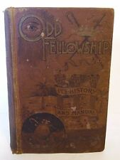 ANTIQUE Vtg 1887 ODDFELLOWS THE ODD FELLOWS HISTORY AND MANUAL BOOK THEO ROSS