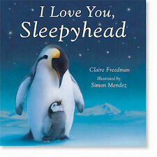 I Love You, Sleepyhead, Claire Freedman
