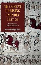 The Great Uprising in India, 1857–58 – Untold Stories, Indian and Br