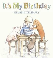 It's My Birthday by Helen Oxenbury c2010, NEW Board Book, We Combine Shipping