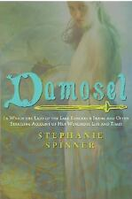 VG, Damosel: In Which the Lady of the Lake Renders a Frank and Often Startling A