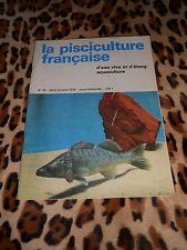 LA PISCICULTURE FRANÇAISE - N° 39 - 1974