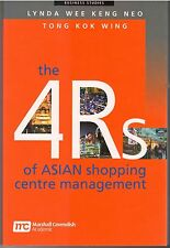 The 4 Rs Of Asian Shopping Centre Management: Lynda Wee Keng Neo & Tong Kok Wing
