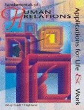 Fundamentals of Human Relations: Applications for Life and Work