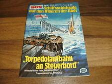 SOS  # 122 -- TORPEDOLAUFBAHN an STEUERBORD // brit. U-Boot-Falle Farnborough