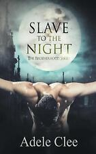 Slave to the Night by Adele Clee (2016, Paperback)