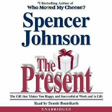 The Present : Enjoying Your Work and Life in Changing Times by Spencer...