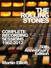 The Rolling Stones: Complete Recording Sessions 1962-2012, Elliott, Martin, New