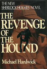 The Revenge of the Hound-Sherlock Holmes Novel by Michael Hardwick-1st Ed./DJ