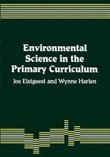 Assessing Primary Science: Environmental Science in the Primary Curriculum by...
