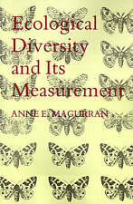 Ecological Diversity and Its Measurement by Magurran, Anne E.
