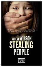 Stealing People by Robert Wilson (2016, Paperback)