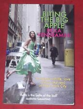 BITING THE BIG APPLE ~ Bella Vendramini ~ LIFE, LOVE (and sex) IN NEW YORK CITY