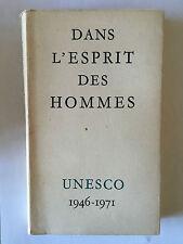 DANS L'ESPRIT DES HOMMES UNESCO 1946 1971