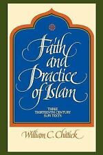 Faith and Practice of Islam: Three Thirteenth Century Sufi Texts (Suny Series in